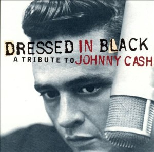 V.A. - Dressed In Black : A Tribute To Johnny Cash